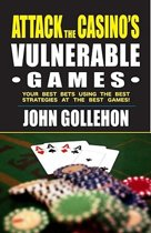 Attack the Casino S Vulnerable Games