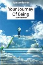 Your Journey of Being - The Next Level