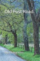 Old Post Road: Poetry