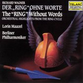 """The """"Ring"""" Without Words / Maazel, Berliner Philharmoniker"""