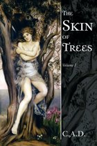 The Skin of Trees
