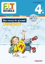 Fit für die Schule: Das musst du wissen! Deutsch 4. Klasse