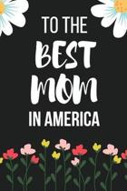 To the Best Mom in America