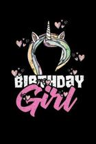 Birthday Girl: College Ruled Lined Writing Notebook Journal, 6x9, 120 Pages