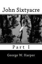 John Sixtyacre