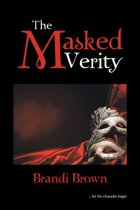 The Masked Verity