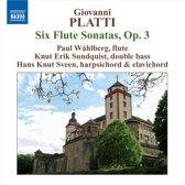 Platti: 6 Flute Sonatas, Op. 3