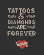Tattoos and Diamond Are Forever: Tattoo Sketchbook & Log Book - Ideal for Professional Tattooists and Students - With Space to Plan Out the Placement