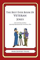 The Best Ever Book of Veterans Jokes