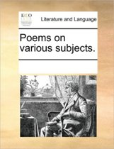 Poems on Various Subjects