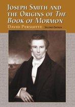 Joseph Smith and the Origins of The Book of Mormon, 2d ed.
