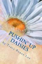 Pushin' Up Daisies