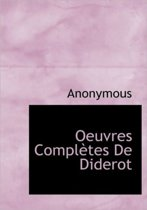 Oeuvres Completes de Diderot,