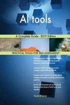 AI tools A Complete Guide - 2019 Edition