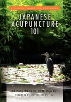 Japanese Acupuncture 101