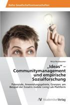 Ideas - Communitymanagement Und Empirische Sozialforschung