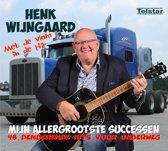 Henk Wijngaard - Mijn Allergrootste Successen
