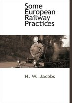 Some European Railway Practices