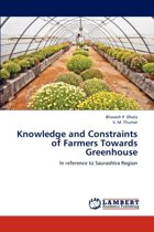 Knowledge and Constraints of Farmers Towards Greenhouse
