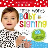 First Words Baby Signs (Scholastic Early Learners)