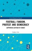 Football Fandom, Protest and Democracy