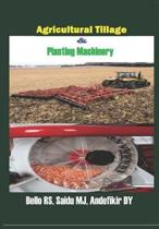 Agricultural Tillage & Planting Machinery
