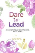 A Journal for Dare to Lead