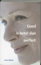 Goed Is Beter Dan Perfect