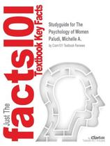 Studyguide for the Psychology of Women by Paludi, Michelle A., ISBN 9780130409638