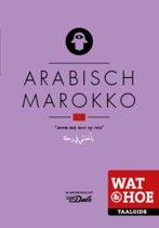Wat & Hoe taalgids Arabisch Marokko