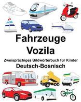 Deutsch-Bosnisch Fahrzeuge/Vozila Zweisprachiges Bildw rterbuch F r Kinder