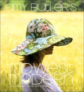 Amy Butler'S Midwest Modern