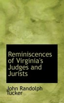Reminiscences of Virginia's Judges and Jurists