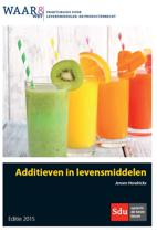 Praktijkgids WAAR&WET additieven in levensmiddelen 2015