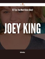 63 Tips You Must Know About Joey King