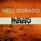 Alive in Hell Dorado