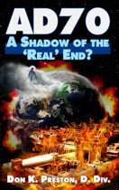 AD 70: A Shadow of the ''Real'' End?