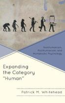 Expanding the Category Human