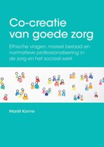 Co-creatie van goede zorg; Co-creation of good care