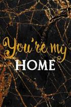 You Are My Home: Marriage Notebook Journal Composition Blank Lined Diary Notepad 120 Pages Paperback Black Marble