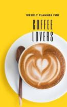 Weekly Planner for Coffee Lovers: Handy 5 x 8 weekly planner for 2020. Notebook with to do list and space to add priorities. Idea Gift for family and