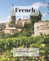 French Composition Book: a college ruled notebook for your exercises, assignments and notes