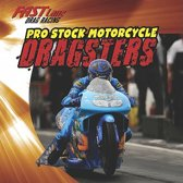 Pro Stock Motorcycle Dragsters