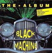 Black Machine - The Album