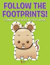 Follow the Footprints! Connect the Dots Activity Book