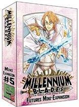 Millennium Blades: Futures (#5) Uitbreiding