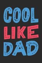 Cool Like Dad