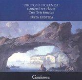 Niccolo Fiorenza: Concerti per Flauto; Two Trio Sonatas