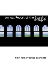 Annual Report of the Board of Managers