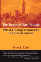 The Death of East Prussia